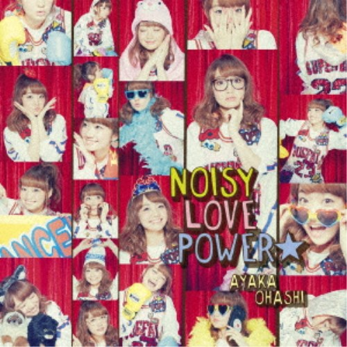 大橋彩香/NOISY LOVE POWER☆《彩香盤》 【CD+DVD】