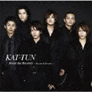 KAT-TUN / Break the Records-by you & for you-(通常盤) [CD]