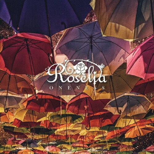 【送料無料】[枚数限定][限定盤]ONENESS【Blu-ray付限定盤】/Roselia[CD+Blu-ray]【返品種別A】