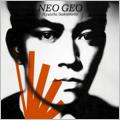 NEO GEO<通常盤>