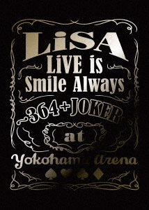 LiVE is Smile Always ~364+JOKER~ at YOKOHAMA ARENA [Blu-ray Disc+CD+グッズ]<完全生産限定盤>