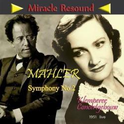 マーラー: 交響曲第2番 ハ短調「復活」