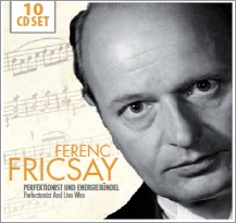 Ferenc Fricsay - Perfectionist and Live Wire