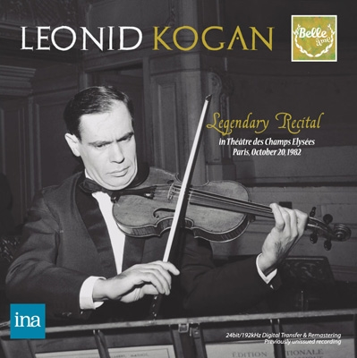 [CD] Leonid Kogan - Legendary Recital in Paris Oct.20 th 1982