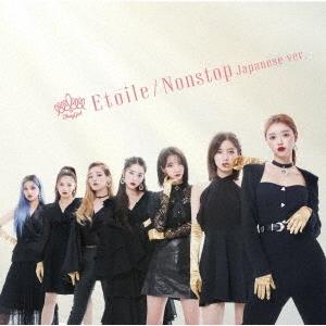 Etoile/Nonstop Japanese ver. [CD+DVD]<初回生産限定盤B>