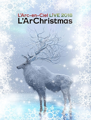 LIVE 2018 L'ArChristmas [Blu-ray Disc+2CD+Special Photobook+グッズ]<初回生産限定盤>