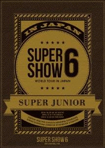 [DVD] SUPER JUNIOR WORLD TOUR SUPER SHOW6 IN JAPAN<初回生産盤>