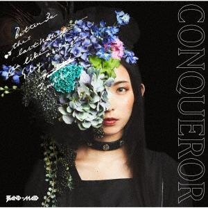 CONQUEROR [CD+DVD]<初回生産限定盤B>