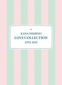 Kana Nishino Love Collection Live 2019<完全生産限定盤>