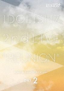 アイドリッシュセブン 2nd LIVE「REUNION」 DAY2