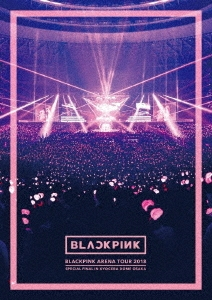 """[Blu-ray Disc] BLACKPINK ARENA TOUR 2018 """"SPECIAL FINAL IN KYOCERA DOME OSAKA""""<通常版>"""