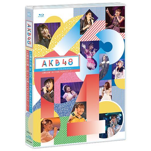 【BD】AKB48 13期生公演 in TDC ~今やるしかねぇんだよ!~×AKB48 14期生公演 ~泣いても笑ってもラストステージ~