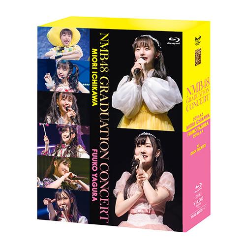 【BD】NMB48 GRADUATION CONCERT~MIORI ICHIKAWA / FUUKO YAGURA~