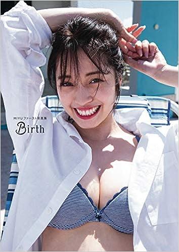 MIYUファースト写真集「Birth」(日本語) 大型本 – 2019/8/27