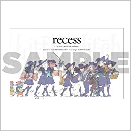 recess 〜The Art of Little Witch Academia〜(日本語) Hardcover Comic – 2017/1/1
