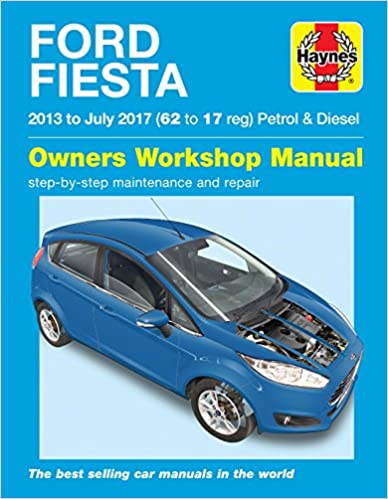 Ford Fiesta petrol & diesel ('13 - July '17) 62 to 17(英語) ペーパーバック – 2017/11/28