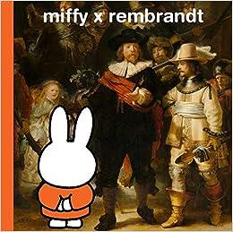 miffy x rembrandt(英語) ハードカバー – 2019/6/6
