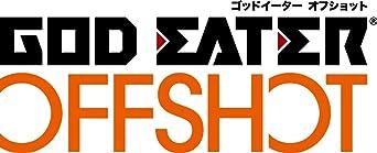 GOD EATER OFF SHOT <ソーマ・シックザール編>ツインパック&アニメVol.4 - PS4