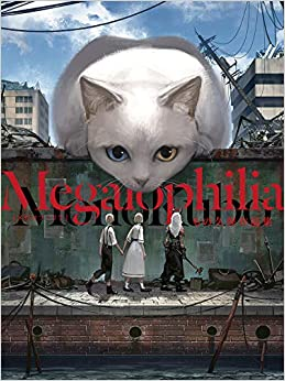 Megalophilia もの久保作品集 (KITORA)(日本語) 大型本 – ビッグブック, 2018/12/20