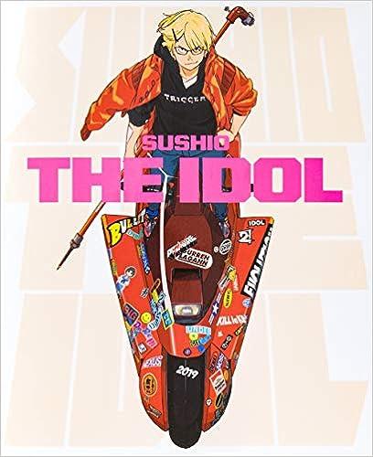SUSHIO THE IDOL(日本語) 単行本(ソフトカバー) – 2019/8/22