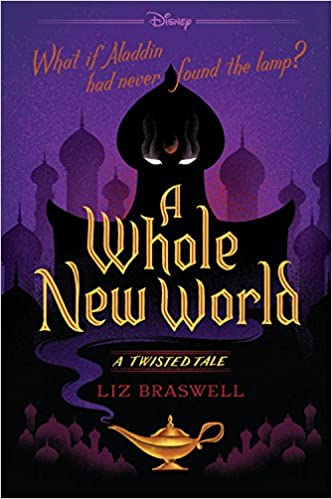 A Whole New World: A Twisted Tale(英語) ペーパーバック – 2016/7/26