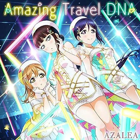 スマートフォン向けアプリ『ラブライブ! スクールアイドルフェスティバル』コラボシングル「Amazing Travel DNA」/AZALEA
