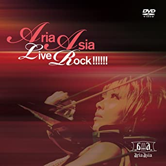 ARIA ASIA Live Rock!!!!!! [DVD]