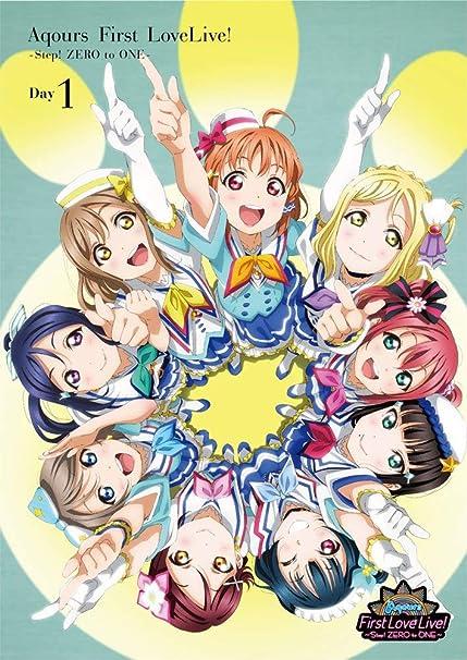 ラブライブ! サンシャイン!! Aqours First LoveLive! ~Step! ZERO to ONE~ DVD (Day1)