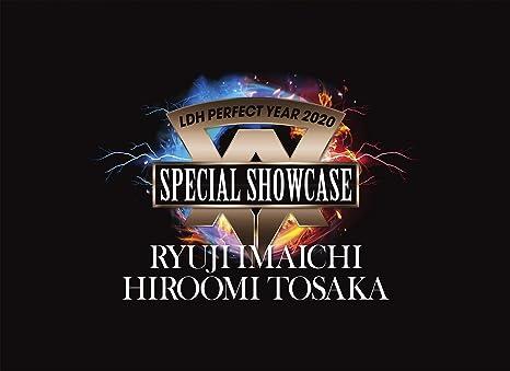 LDH PERFECT YEAR 2020 SPECIAL SHOWCASE RYUJI IMAICHI / HIROOMI TOSAKA(DVD3枚組)