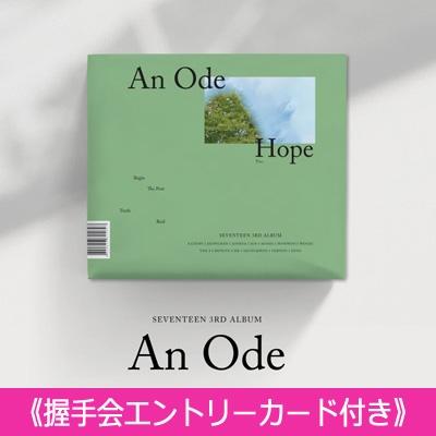 《握手会エントリーカード付き》 3RD ALBUM: An Ode (VER.3 /Hope)