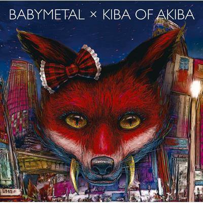 BABYMETAL × キバオブアキバ