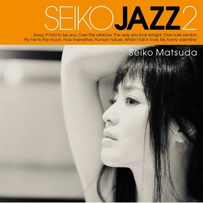 SEIKO JAZZ 2 【初回限定盤B】(SHM-CD+DVD+LPサイズジャケット)