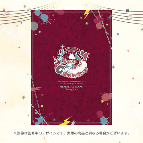 THE IDOLM@STER CINDERELLA GIRLS 7thLIVE TOUR Special 3chord♪ 公式メモリアルブック (Glowing Rock! ...