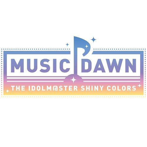 「THE IDOLM@STER SHINY COLORS MUSIC DAWN」DAY1視聴チケット