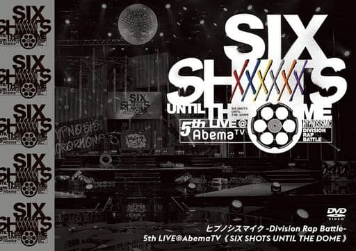 ヒプノシスマイク -Division Rap Battle-5th LIVE@AbemaTV SIX SHOTS UNTIL THE DOME